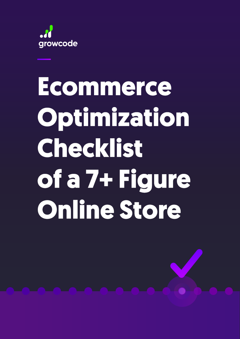 ecommerce optimization checklist of a 7 figure online store